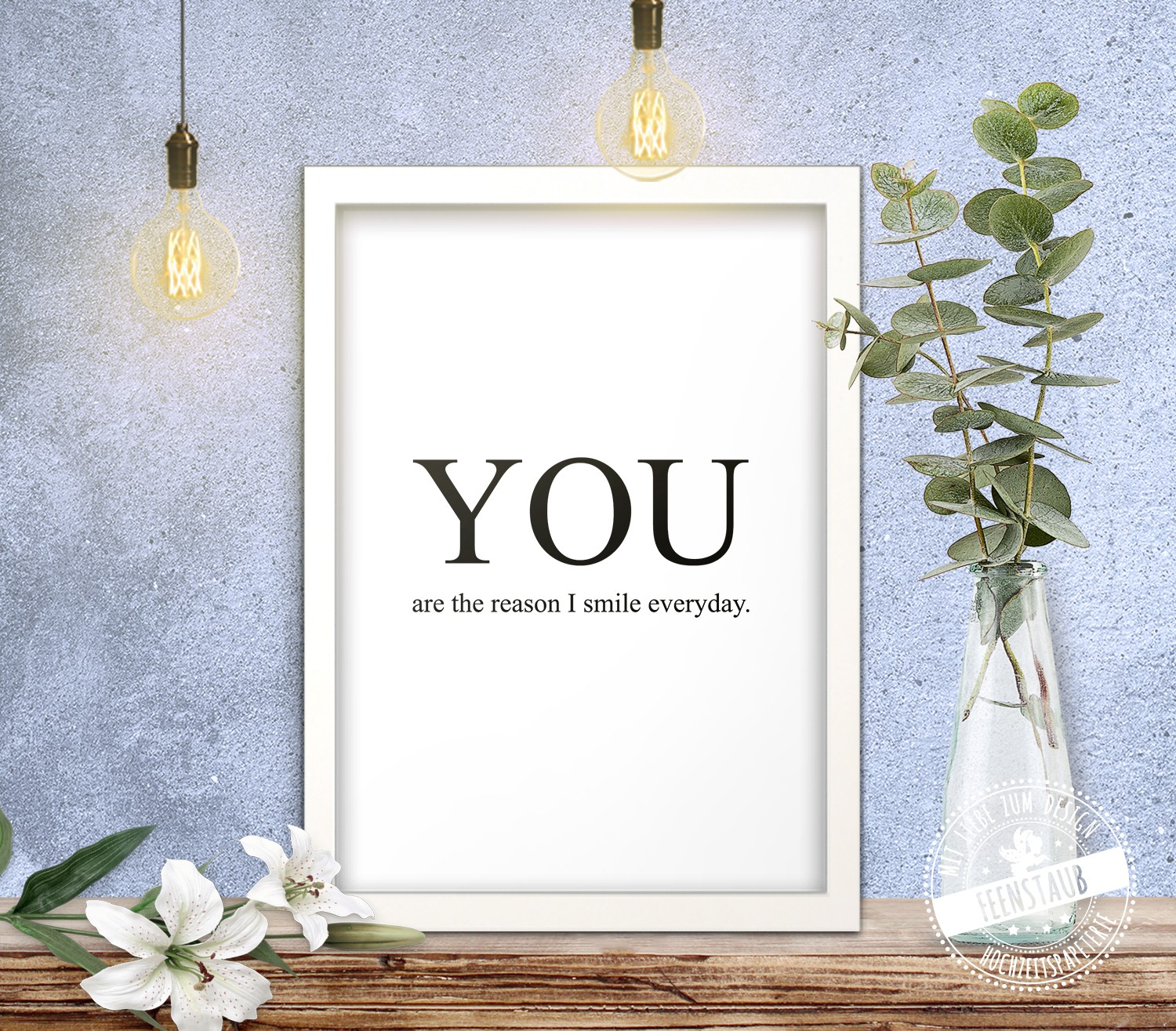 Poster You Are The Reason I Smile Everyday Feenstaub At Shop