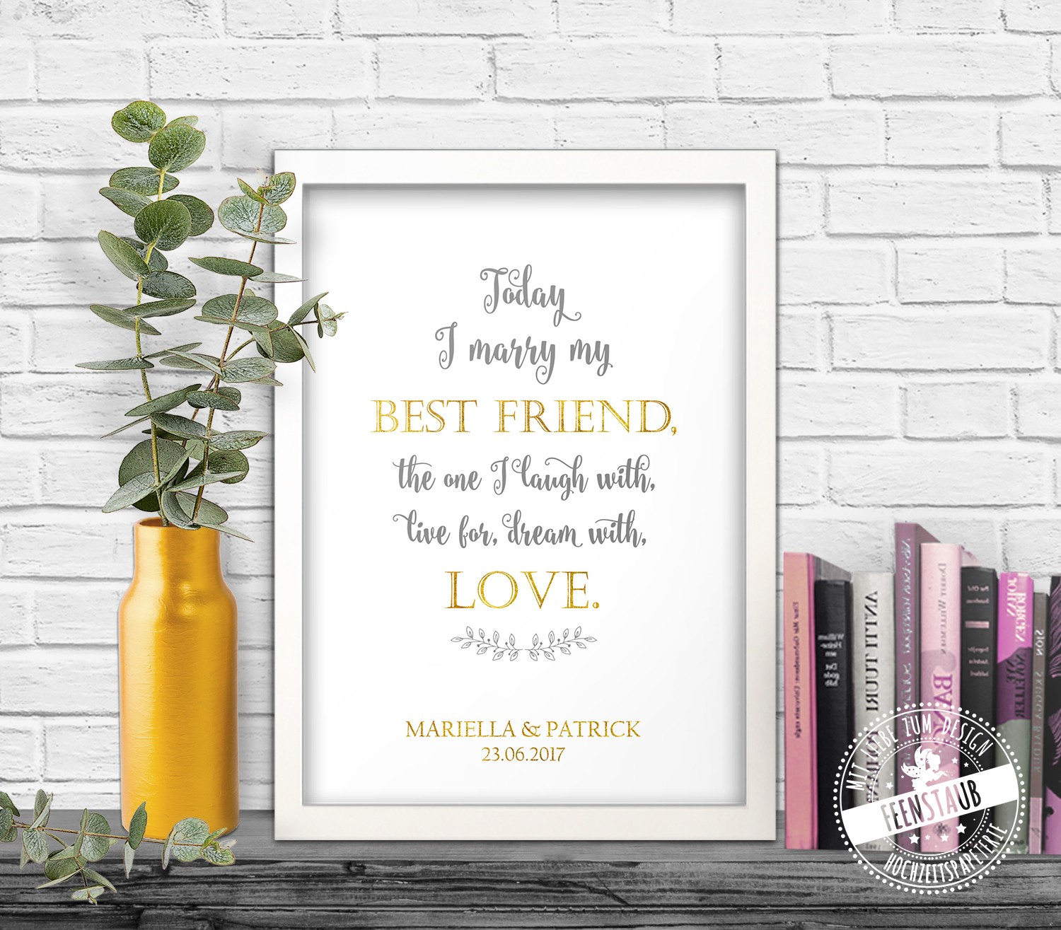 print leinwand poster today i marry my best friend shop. Black Bedroom Furniture Sets. Home Design Ideas