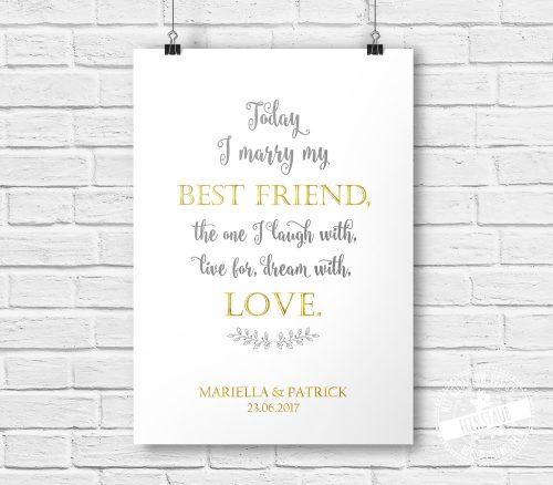 Today I marry my best friend