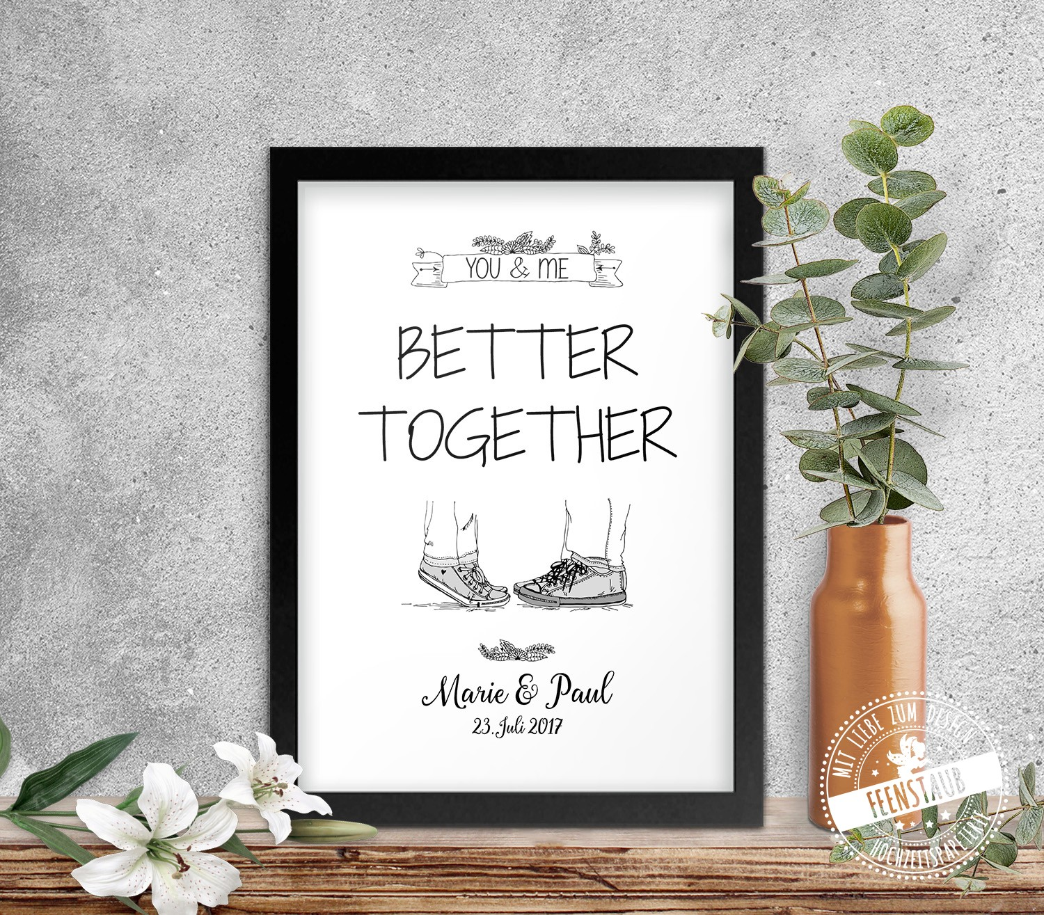 Feenstaub Print Poster You And Me Better Together Hochzeitsgeschenk