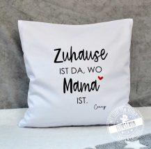 Presonalisiertes Kissen zum Muttertag mit Spruch