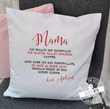 Muttertagsgeschenk Kissen mit lustigen Spruch und Namen personalisierbar