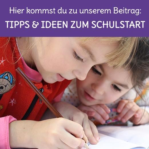Tipps und Ideen zur Einschulung in Grundschule oder Volksschule