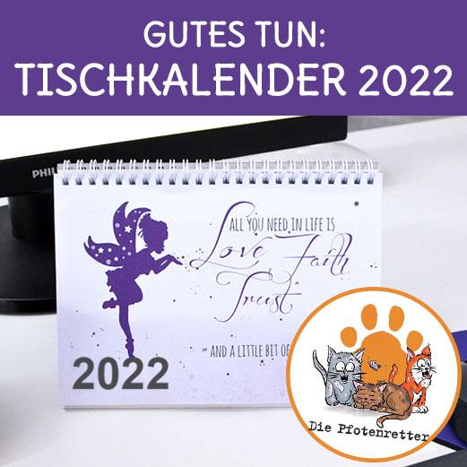 Tischkalender mit motivierenden und lustigen Srüchen 2022