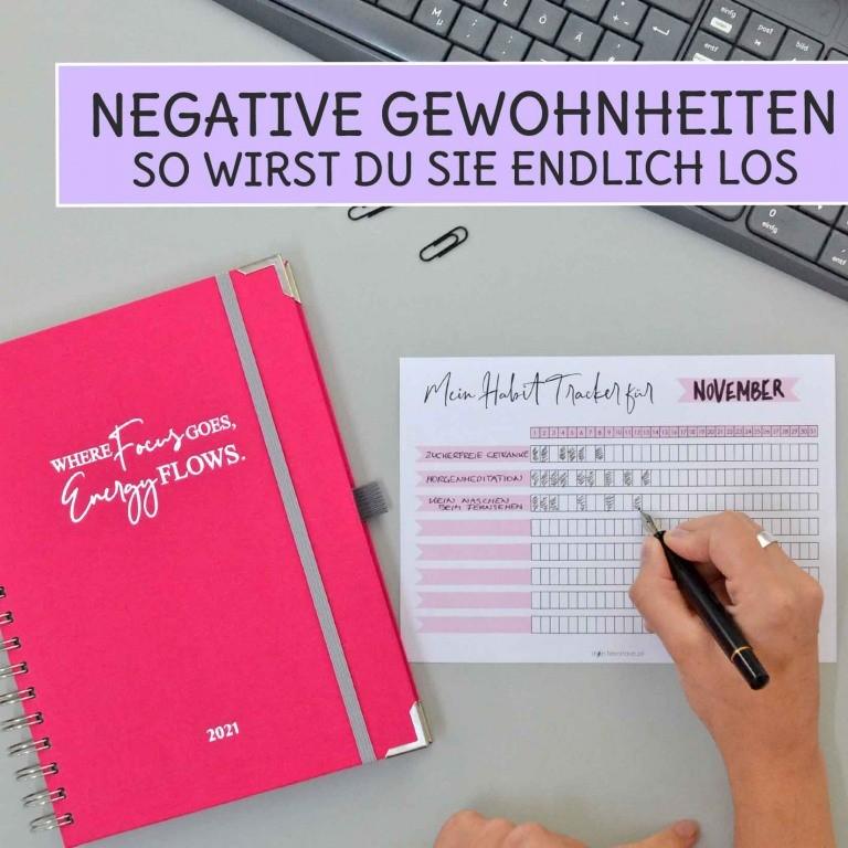 Negative und schlechte Gewohnheiten ändern mit unseren gratis Druckvorlagen mit Habit Tracker
