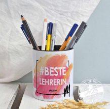 Abschiedsgeschenk für die beste Lehrerin, Stiftebecher, Stiftehalter mit NAmen personalisiert