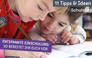 Tipps und Ideen für einen entspannten Schulstart
